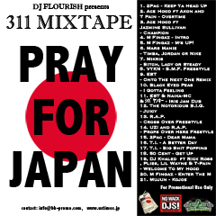 "DJ Flourish presents 311 MIXTAPE ""PRAY FOR JAPAN"""