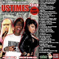 DJ FLOURISH presents UStimes Mixtape #102 Hit List