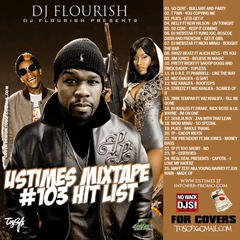 DJ FLOURISH presents UStimes Mixtape #103 Hit List