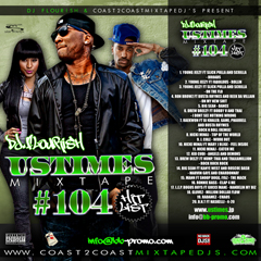 DJ FLOURISH presents UStimes Mixtape #104 Hit List