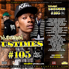 DJ FLOURISH presents UStimes Mixtape #105 Hit List